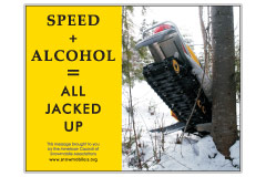 Horizontal Poster of Snowmobilers and text 'Speed + Alcohol = All Jacked Up'