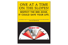 Vertical Poster of Snowmobilers and text 'One at a Time on the Slopes. Respect the Red Zone. It Could Save Your Life.'