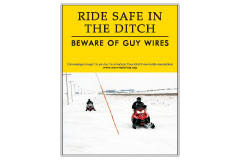 Vertical Poster of Snowmobilers and text 'Ride Safe in the Ditch. Beware of Guy Wires'