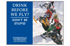 'Drink Alcohol Before We Fly? Don't Be Stupid' poster
