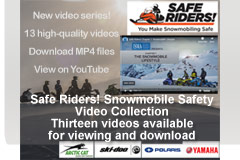 Safe Riders! You Make Snowmobiling Safe video Series