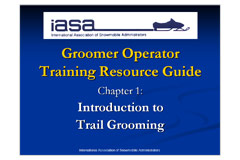Groomer Operator Training Resource Guide